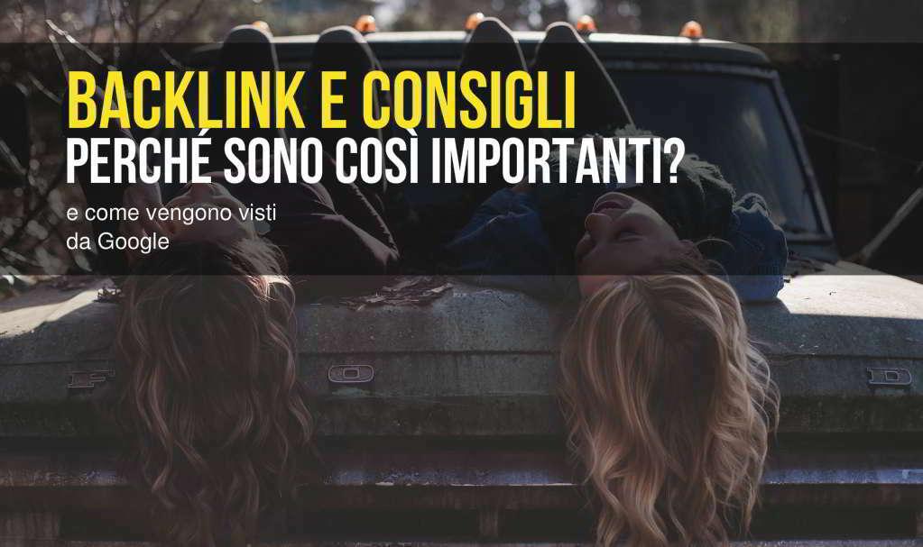 perchè i backlink sono importanti per migliorare il posizionamento del tuo sito web
