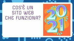 Cos'è un sito web che funziona nel 2021?
