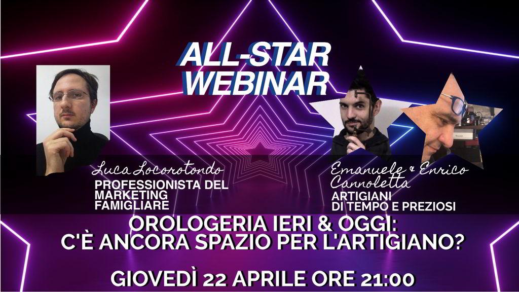 Enrico e Emanuele Cannoletta: Orologeria ieri e oggi, c'è ancora spazio per l'artigiano? – All-Star Webinar