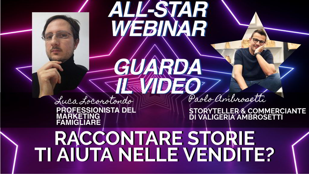Paolo Ambrosetti: raccontare storie ti aiuta nelle vendite? – All-Star Webinar